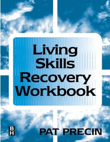 9780750671187: The Living Skills Recovery Workbook, 1e