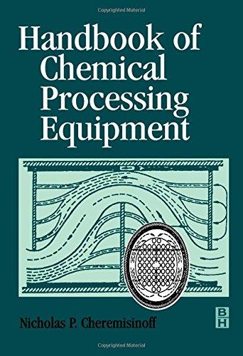 9780750671262: Handbook of Chemical Processing Equipment