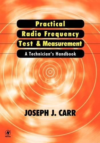 9780750671613: Practical Radio Frequency Test and Measurement: A Technician's Handbook