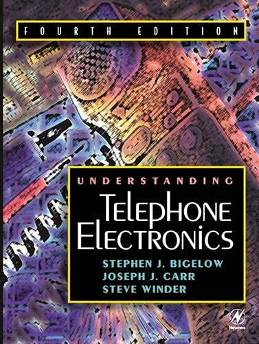 Understanding Telephone Electronics: Stephen W. Winder;