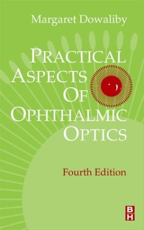 9780750671897: Practical Aspects of Ophthalmic Optics, 4e