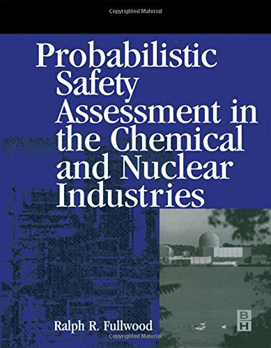 9780750672085: Probabilistic Safety Assessment in the Chemical and Nuclear Industries