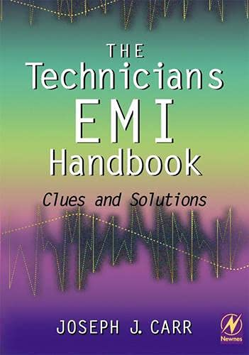 The Technician's EMI Handbook: Clues and Solutions (0750672331) by Joseph Carr
