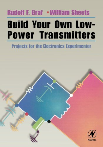 9780750672443: Build Your Own Low-Power Transmitters: Projects for the Electronics Experimenter