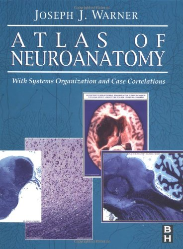 9780750672504: Atlas of Neuroanatomy: With Systems Organization and Case Correlations