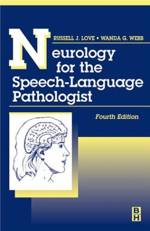 9780750672528: Neurology for the Speech-Language Pathologist