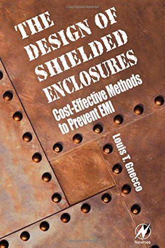 9780750672702: Design of Shielded Enclosures: Cost-Effective Methods to Prevent EMI