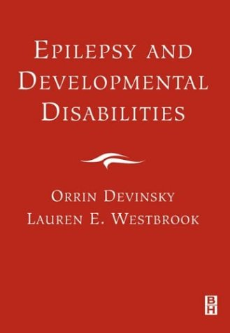 9780750672733: Epilepsy and Developmental Disabilities