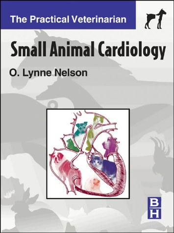 9780750672986: Small Animal Cardiology (The practical veterinarian)