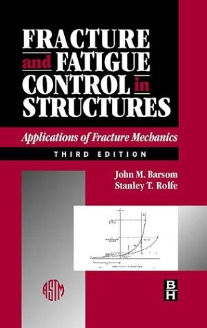 9780750673150: Fracture and Fatigue Control in Structures, Third Edition: Applications of Fracture Mechanics