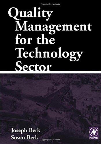 Quality Management for the Technology Sector: Hi-tech: Joseph Berk Joe
