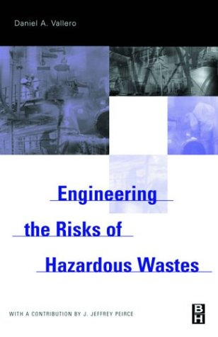 9780750673181: Engineering the Risks of Hazardous Wastes