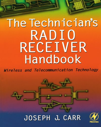 9780750673198: The Technician's Radio Receiver Handbook: Wireless and Telecommunication Technology