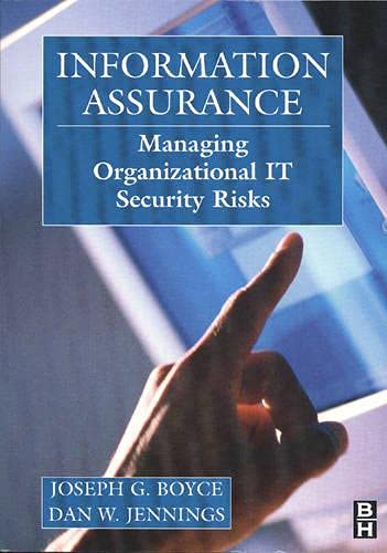 9780750673273: Information Assurance: Managing Organizational IT Security Risks