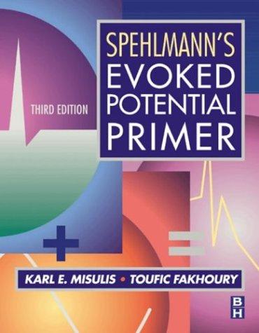 9780750673334: Spehlmann's Evoked Potential Primer