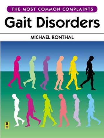 9780750673372: Gait Disorders, 1e (The Most Common Complaints Series)