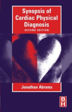 9780750673389: Synopsis of Cardiac Physical Diagnosis, 2e