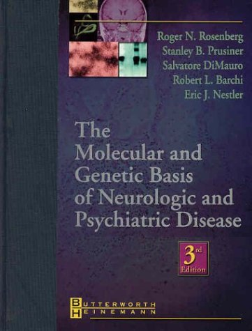 9780750673600: The Molecular and Genetic Basis of Neurologic and Psychiatric Disease, 3e