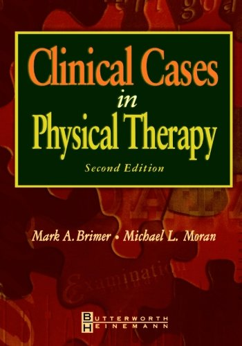 9780750673945: Clinical Cases in Physical Therapy
