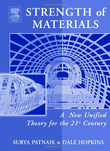 9780750674027: Strength of Materials: A New Unified Theory for the 21st Century
