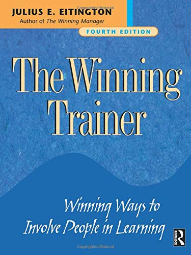 9780750674232: The Winning Trainer: Winning Ways to Involve People in Learning