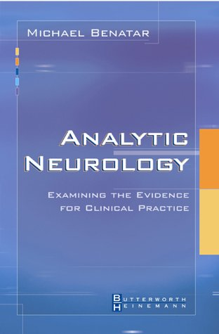 9780750674409: Analytic Neurology: Examining the Evidence for Clinical Practice, 1e