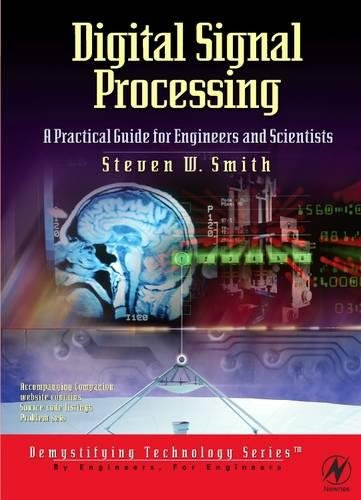 9780750674447: Digital Signal Processing: A Practical Guide for Engineers and Scientists (IDC Technology (Paperback))