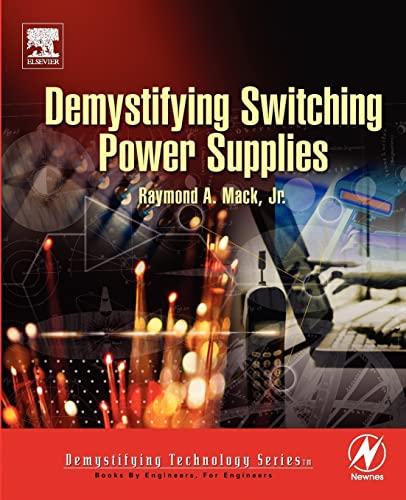9780750674454: Demystifying Switching Power Supplies (Demystifying Technology)