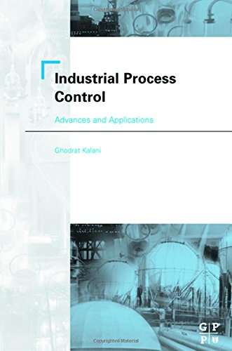 9780750674461: Industrial Process Control: Advances and Applications