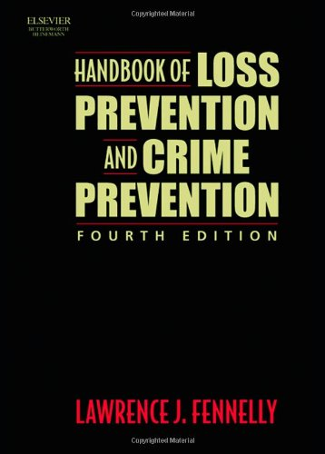 9780750674539: Handbook of Loss Prevention and Crime Prevention