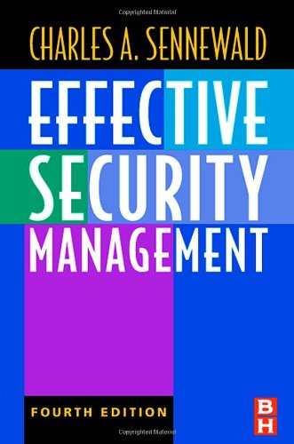 9780750674546: Effective Security Management, Fourth Edition