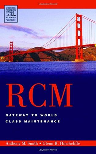 RCM--Gateway to World Class Maintenance: Smith