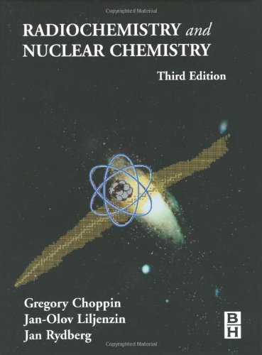 9780750674638: Radiochemistry and Nuclear Chemistry