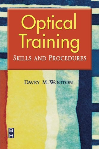 9780750674775: Optical Training: Skills and Procedures, 1e