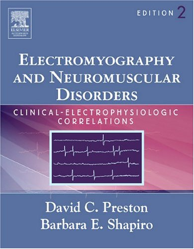 9780750674928: Electromyography and Neuromuscular Disorders: Clinical-Electrophysiologic Correlations, 2e