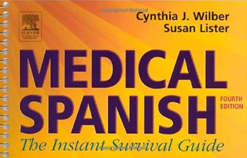9780750674942: Medical Spanish: The Instant Survival Guide