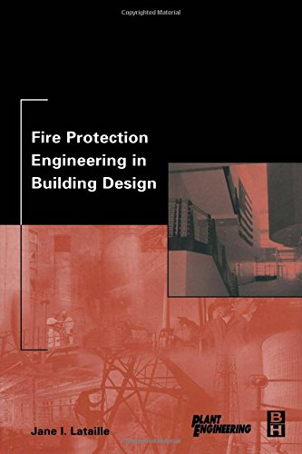 9780750674973: Fire Protection Engineering in Building Design (Plant Engineering)