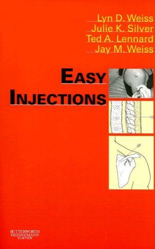 Easy Injections, 1e: Lyn Weiss MD,