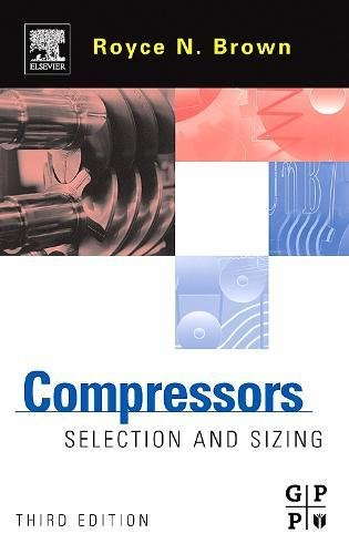9780750675451: Compressors, Third Edition: Selection and Sizing