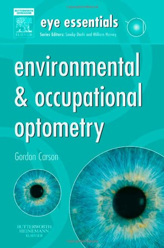 9780750675529: Eye Essentials: Environmental & Occupational Optometry, 1e