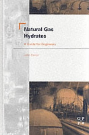 9780750675697: Natural Gas Hydrates: A Guide for Engineers