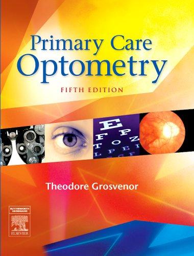 9780750675758: Primary Care Optometry, 5e (Grosvenor, Primary Care Optometry)