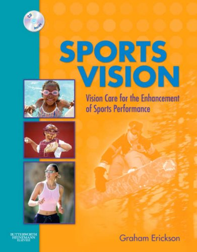 Sports Vision : Vision Care for the: Erickson, Graham B.