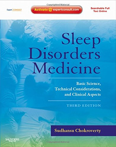 9780750675840: Sleep Disorders Medicine: Basic Science, Technical Considerations, and Clinical Aspects, Expert Consult - Online and Print, 3e (Book & Website Package)