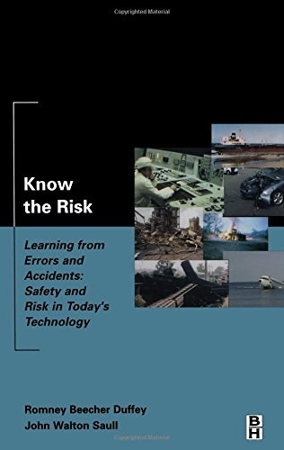 9780750675963: Know the Risk: Learning from errors and accidents: safety and risk in today's technology