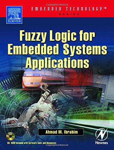 9780750676052: Fuzzy Logic for Embedded Systems Applications (Embedded Technology)