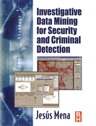 9780750676137: Investigative Data Mining for Security and Criminal Detection