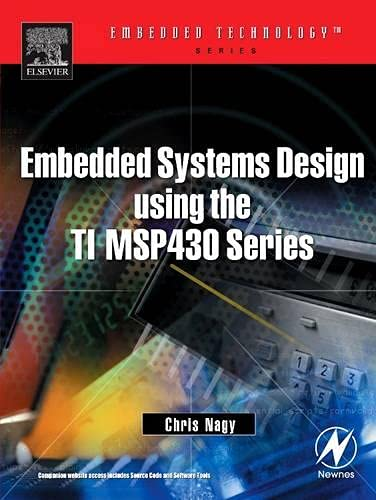 9780750676236: Embedded Systems Design Using the TI MSP430 Series (Embedded Technology)