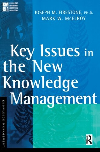 9780750676557: Key Issues in the New Knowledge Management (KMCI Press)