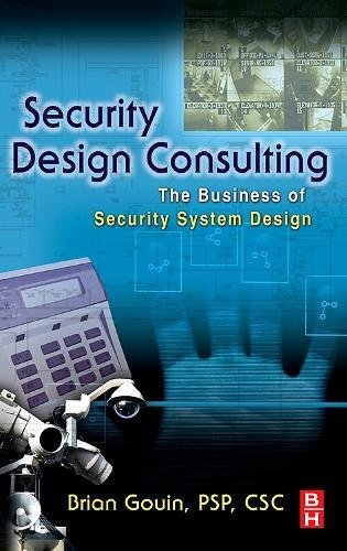9780750676885: Security Design Consulting: The Business of Security System Design